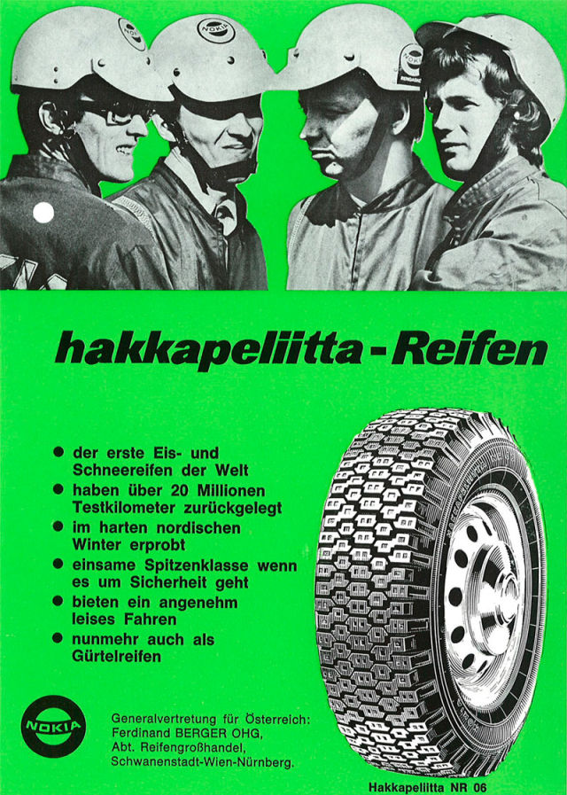 Nokian Hakkapeliitta NR 06 radial tire. As the German advertisement stated: The Hakkapeliittas have over 20 million test kilometres behind them.